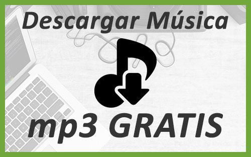 descargar musica mp3 gratis