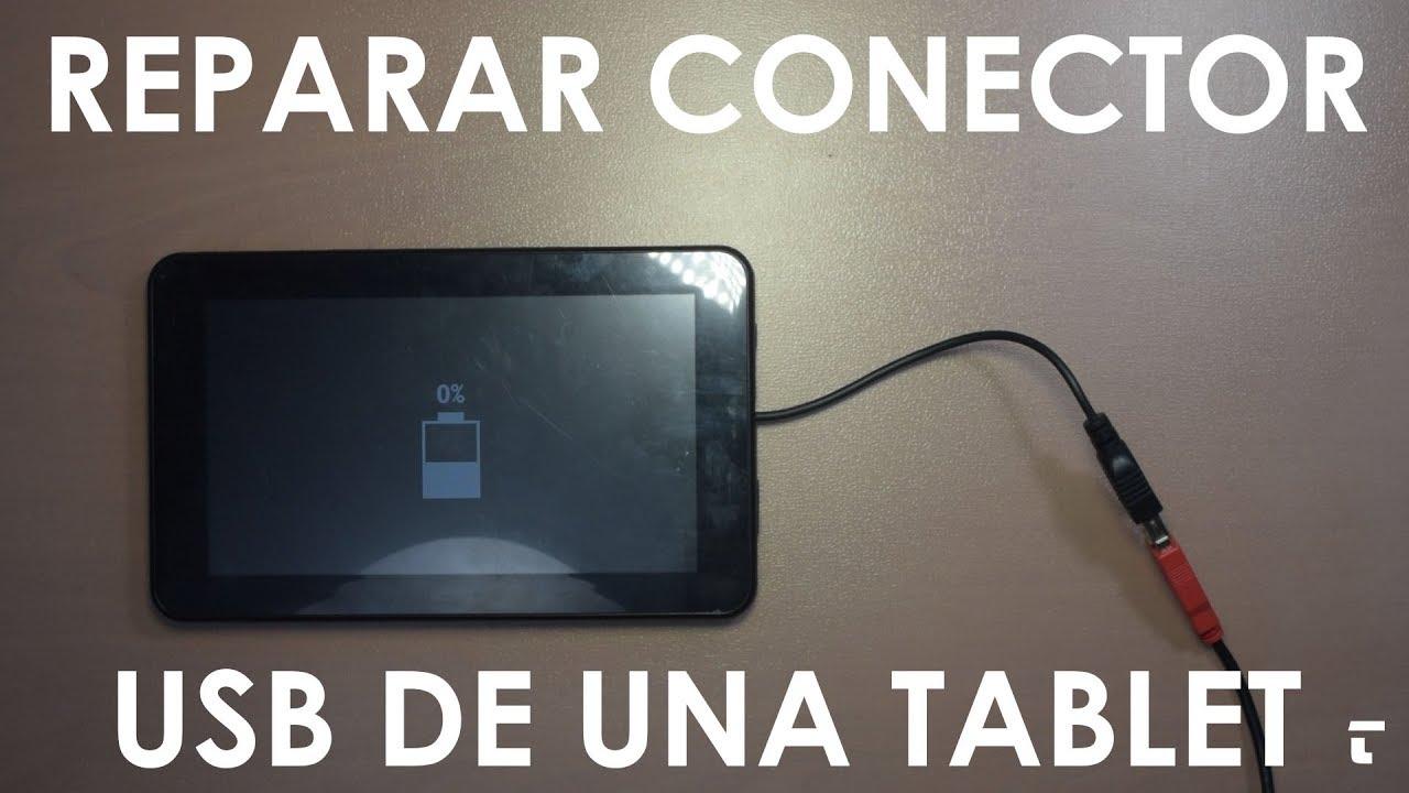 reparar conector usb de tablet